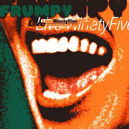 Frumpy Live Ninety Five