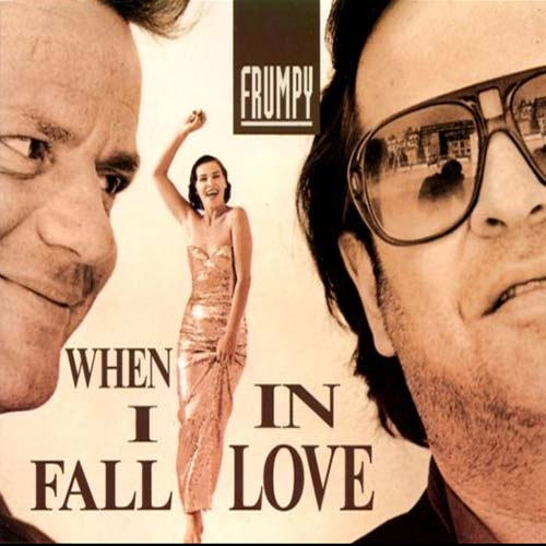 Frumpy When I Fall In Love