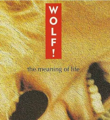 Wolf - Meaning Life